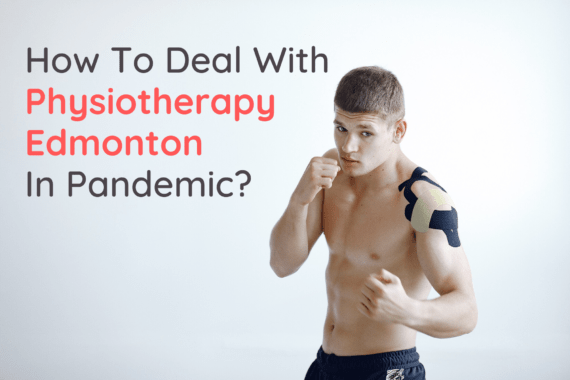 Physiotherapy Edmonton Pandemic