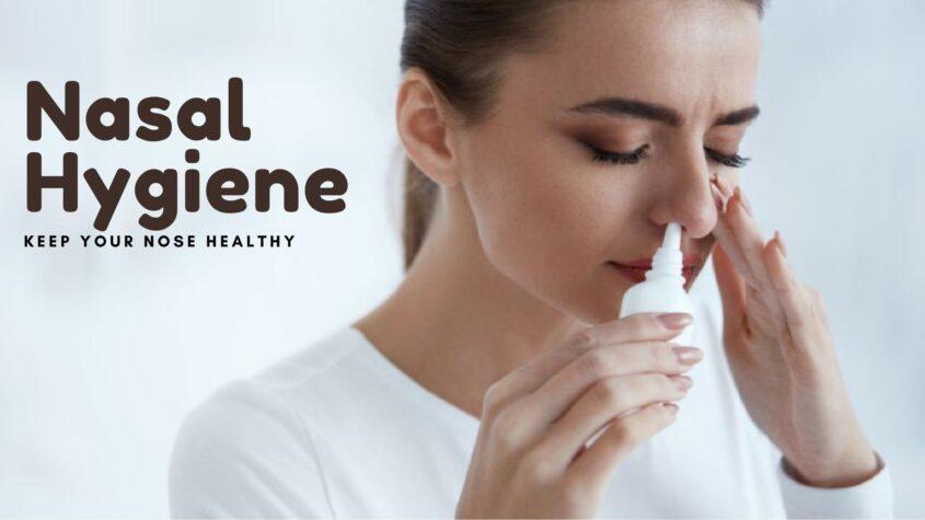 Importance of nasal hygiene